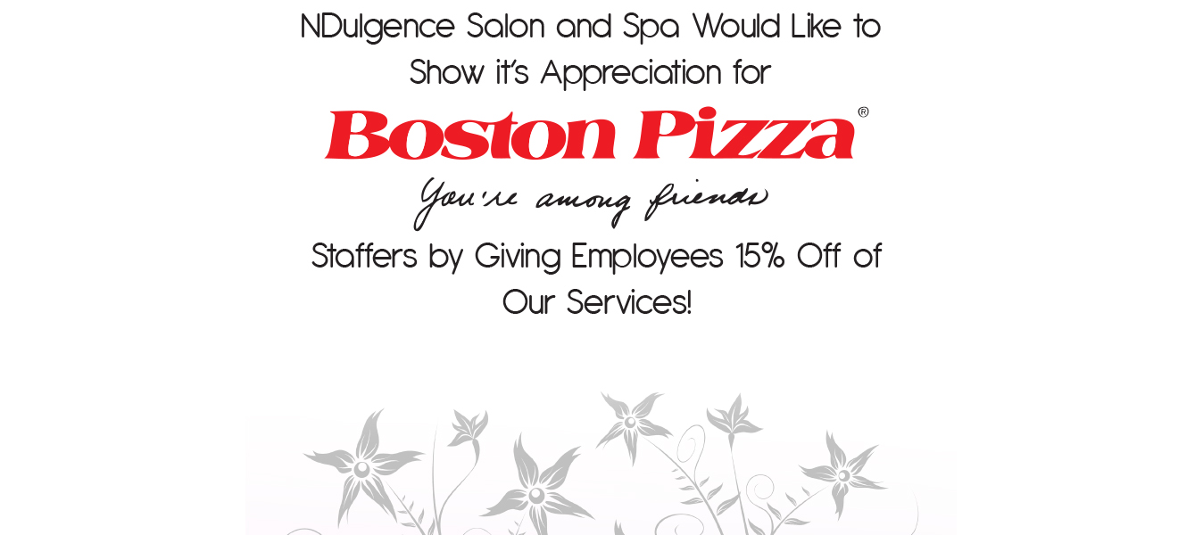 Boston Pizza and NDulgence Salon and Spa Flyer Sample